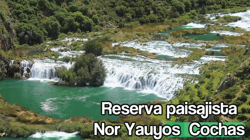 Turismo en Lima Perú: Reserva paisajista Nor Yauyos  Cochas