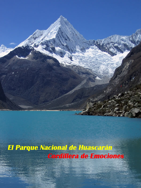 Parque Nacional Del Huascaran